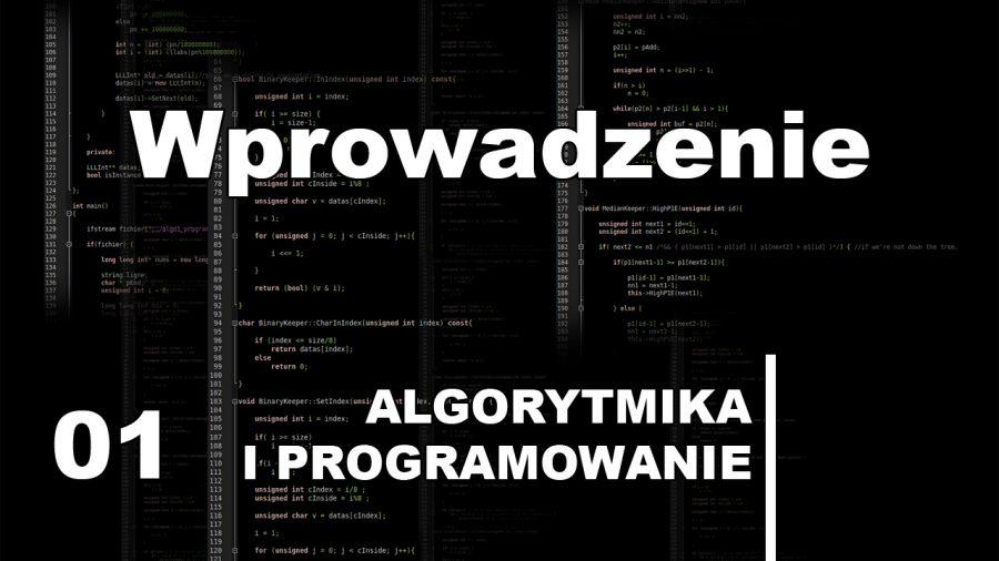 01 Wprowadzenie – Kurs algorytmika i programowanie