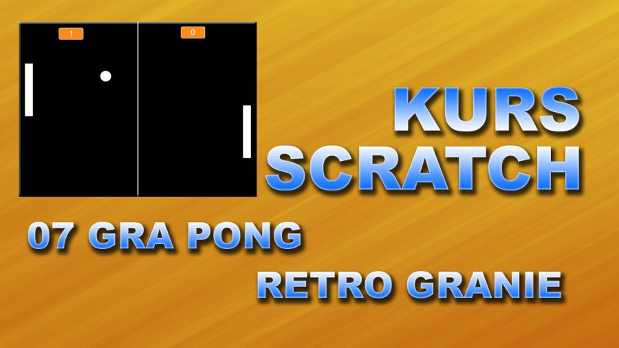 Kurs Scratch 07